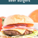 Hamburger with fresh veggies and cheese with text overlay.