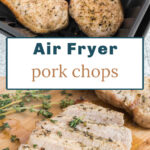 Cooked pork chops in an air fryer basket with one pork chop sliced on a cutting board.