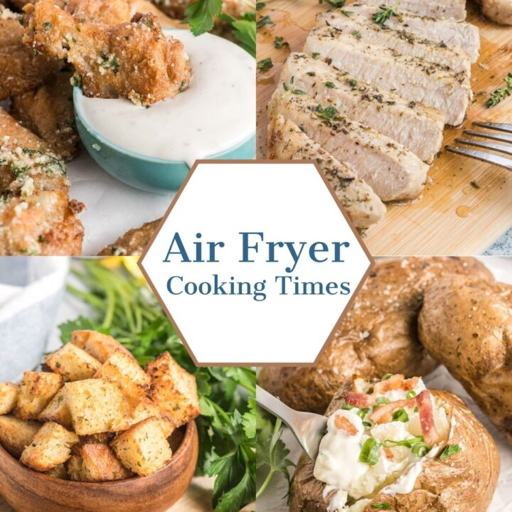 Air fried foods in a photo collage with the text Air fryer cooking times.