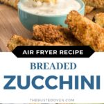 Breaded zucchini sticks and ranch dip.